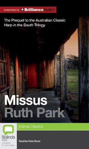 Missus (Harp in the South Trilogy): Park, Ruth