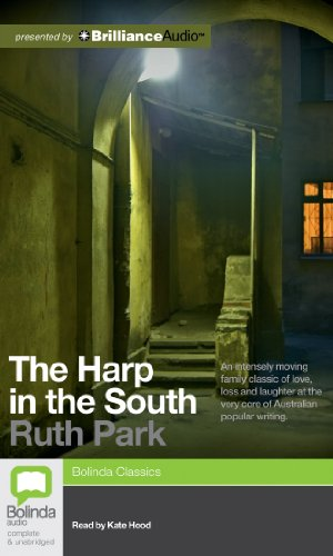 The Harp In The South (Harp in the South Trilogy): Park, Ruth