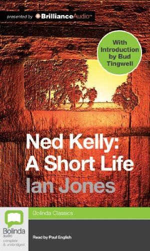 Ned Kelly: A Short Life: Jones, Ian