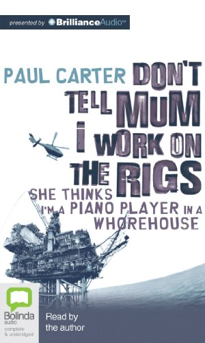 9781743183601: Don't Tell Mum I Work on the Rigs
