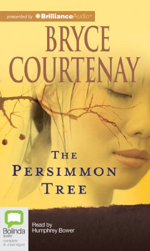 The Persimmon Tree (1743190433) by Bryce Courtenay