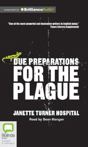Due Preparations for the Plague: Janette Turner Hospital