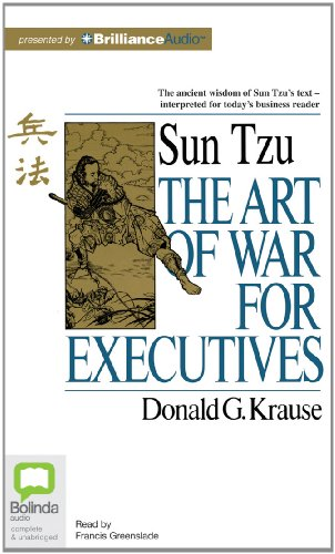 The Art of War for Executives: Krause, Donald G.