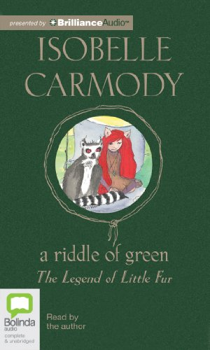 A Riddle of Green (Legend of Little: Isobelle Carmody