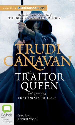 The Traitor Queen (Traitor Spy Trilogy) (1743196318) by Canavan, Trudi
