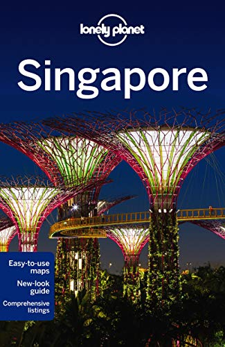 Lonely Planet Singapore (Travel Guide): Lonely Planet; Bonetto, Cristian