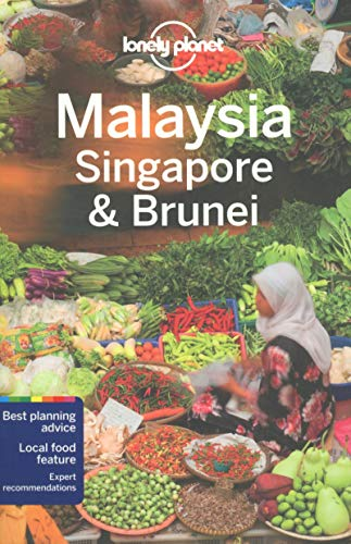 9781743210291: Lonely Planet Malaysia, Singapore & Brunei (Travel Guide)