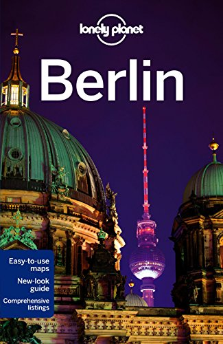 Lonely Planet Berlin (Travel Guide): Lonely Planet; Schulte-Peevers, Andrea