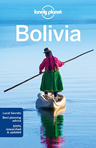 9781743213933: Lonely Planet Bolivia (Travel Guide)
