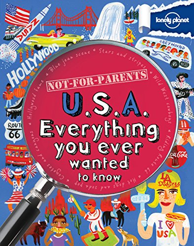 9781743214237: Not For Parents USA: Everything You Ever Wanted to Know (Lonely Planet Kids)