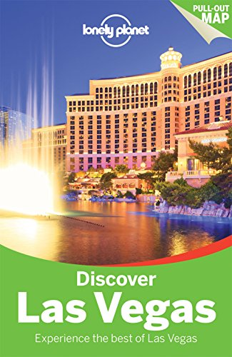 Lonely Planet Discover Las Vegas (Travel Guide): Lonely Planet; Sara Benson