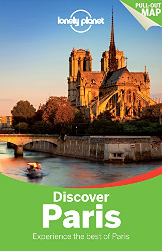 Lonely Planet Discover Paris (Travel Guide): Lonely Planet; Le Nevez, Catherine; Pitts, Christopher...