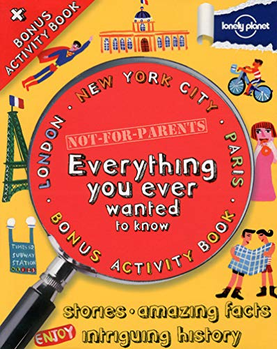 9781743214794: Not for Parents Mega Cities Box Set London, New York and Paris: Everything You Ever Wanted to Know