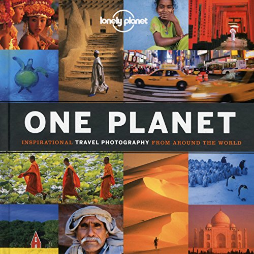9781743215050: One Planet: Inspirational Travel Photography from Around the World (Lonely Planet)
