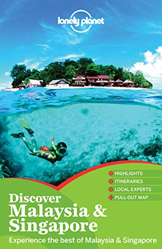 9781743215845: Lonely Planet Discover Malaysia & Singapore (Travel Guide)