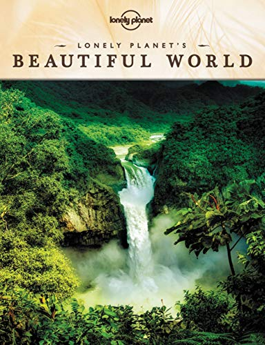 Lonely Planet's Beautiful World (General Pictorial): Lonely Planet Publications