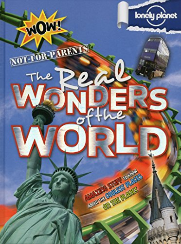9781743217337: Not for Parents Real Wonders of the World (Lonely Planet Kids)