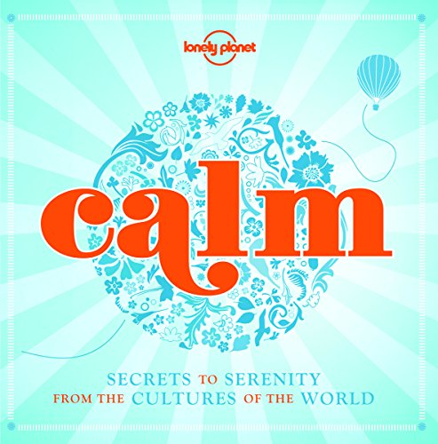 Calm: Lonely Planet
