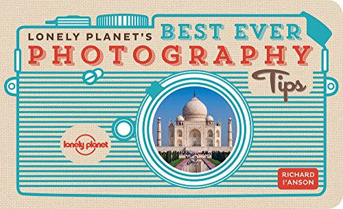 Lonely Planet's Best Ever Photography Tips (1743218478) by Lonely Planet