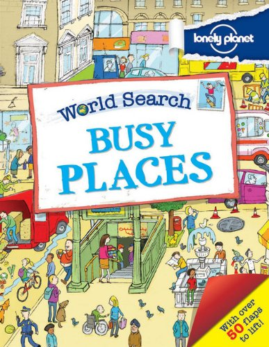 World Search - Busy Places (1743219180) by Lonely Planet