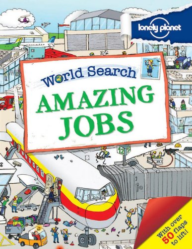 9781743219201: World Search - Amazing Jobs (Lonely Planet Kids)