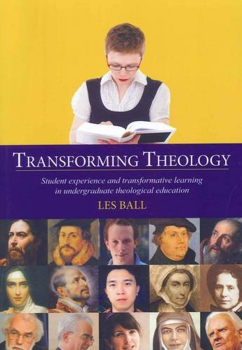 9781743240298: Transforming Theology: Student Experience and Transformative Learning in Undergraduate Theological Education