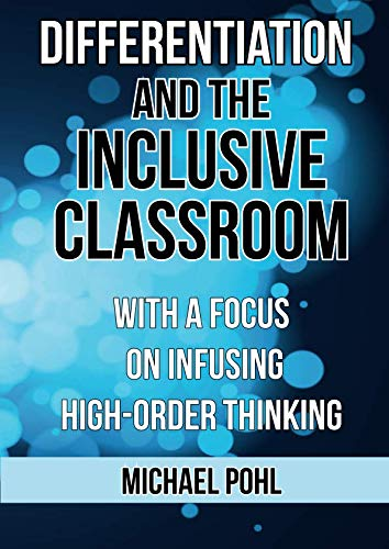 9781743303481: Differentiation and the Inclusive Classroom: With a Focus on Infusing High-Order Thinking