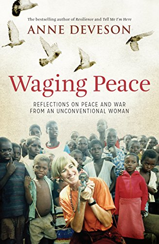 9781743310038: Waging Peace: Reflections on Peace and War from an Unconventional Woman