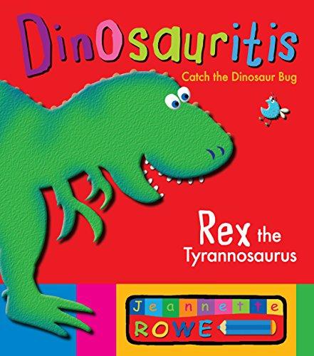 Rex the Tyrannosaurus: Dinosauritis (Paperback)