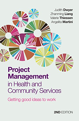9781743310489: Project Management in Health and Community Services: Getting Good Ideas to Work