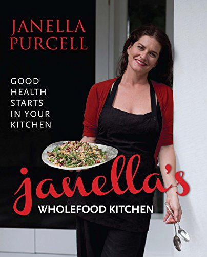 9781743310984: Janella's Wholefood Kitchen