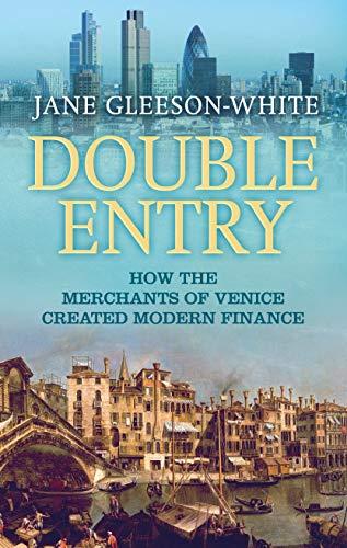 9781743311431: Double Entry: How the merchants of Venice created modern finance