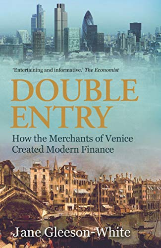 9781743311493: Double Entry: How the merchants of Venice created modern finance