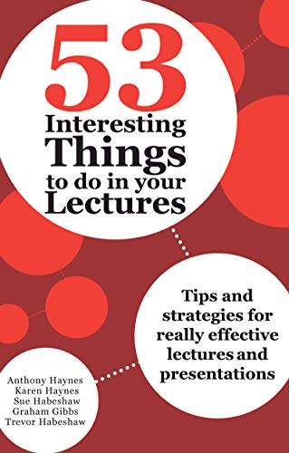 9781743311561: 53 Interesting Things to Do in Your Lectures: Tips and Strategies for Really Effective Lectures and Presentations