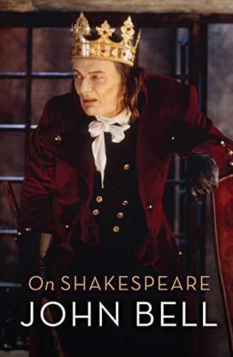 On Shakespeare: John Bell