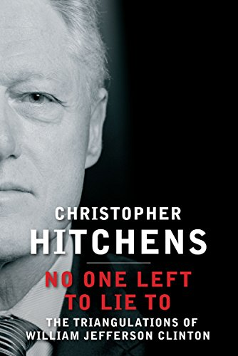 No One Left to Lie to (Paperback): Christopher Hitchens