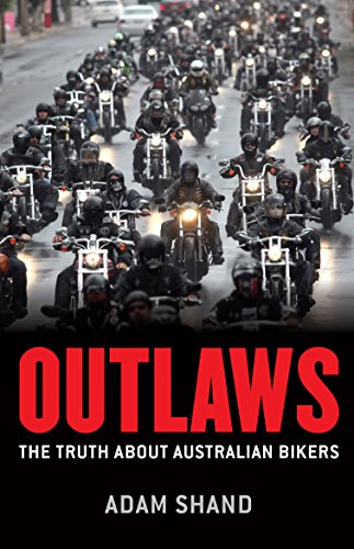 9781743311967: Outlaws: The truth about Australian bikers