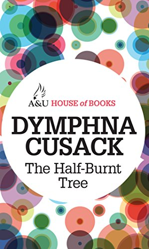 The Half-Burnt Tree (1743312318) by Cusack, Dymphna