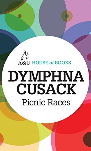 Picnic Races (1743312334) by Cusack, Dymphna