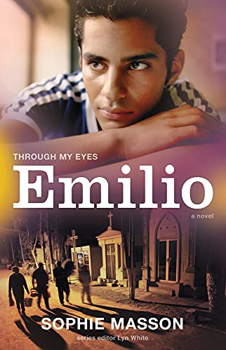 Emilio (Through My Eyes): Masson, Sophie