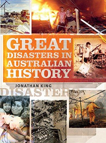 Great Disasters in Australian History: King, Jonathan