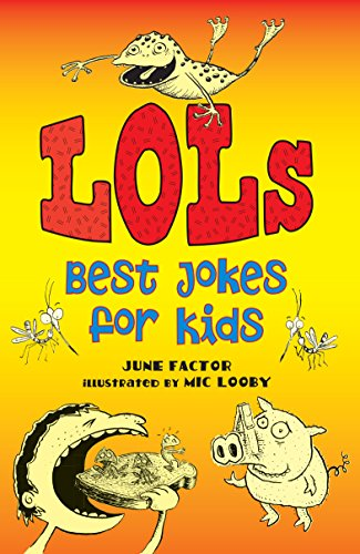 Lols: Best Jokes for Kids (1743312563) by June Factor
