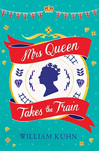 9781743312872: Mrs Queen Takes the Train
