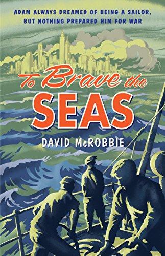 To Brave the Seas: McRobbie, David