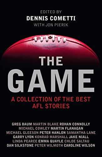 9781743313176: The Game: Best AFL Writing