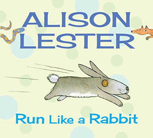 Run Like a Rabbit: Read Along with: Alison Lester