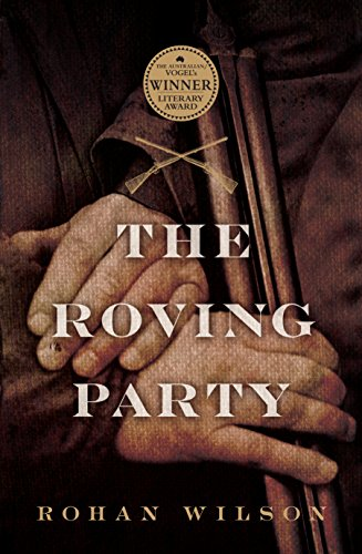 9781743314111: The Roving Party