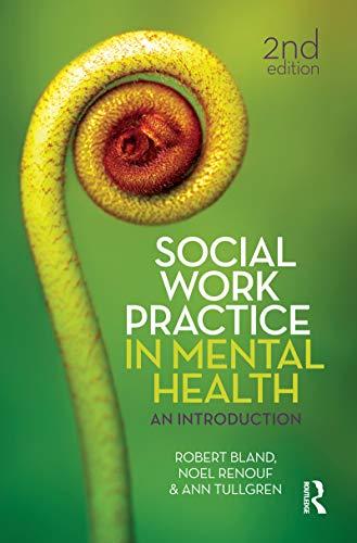 Social Work Practice in Mental Health (Paperback): Robert Bland
