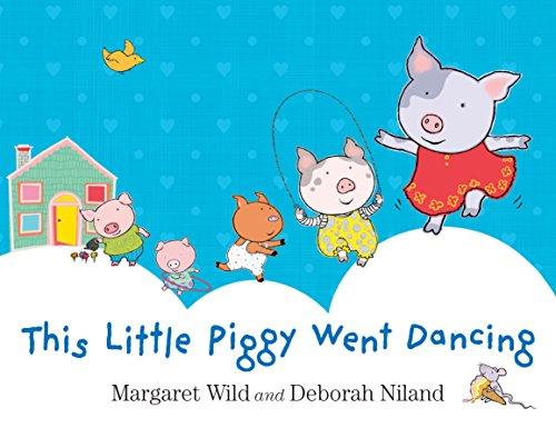 9781743315118: This Little Piggy Went Dancing