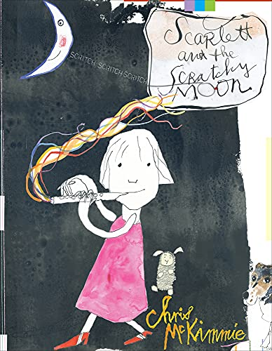 Scarlett and the Scratchy Moon: McKimmie, Chris